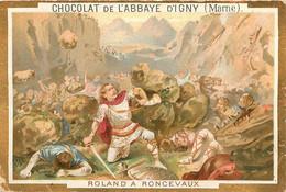 CHROMO CHOCOLAT DE L'ABBAYE D'IGNY  ROLAND A ROUCEVAUX - Schokolade