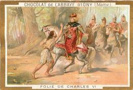 CHROMO CHOCOLAT DE L'ABBAYE D'IGNY  FOLIE DE CHARLES VI - Schokolade