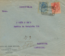 "Ø 269 Y 274 En Sobre Certificado Circulado Correo Interior De Barcelona. Mat. ""CERTIFICADO/BARCELONA"". Rarísimo. - 1889-1931 Kingdom: Alphonse XIII"