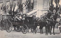 EVENEMENT Event Evento - PARIS Visite De ALPHONSE XIII ( Roi D'Espagne / Rey De España - Départ Pour VERSAILLES - - Recepties