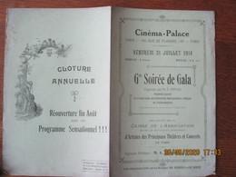 CINEMA-PALACE LE 31 JUILLET 1914 Gde SOIREE DE GALA ORGANISEE PAR M.F.DUMAS ASSOCIATION DES OPERATEURS PROFESSIONNELS DU - Programas