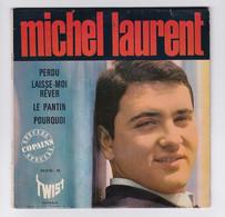 EP 45 TOURS MICHEL LAURENT PERDU 26.018 M TWIST En 1963 BIEM - Discos De Vinilo