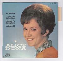 EP 45 TOURS ALICE DONA LES GARCONS EG 651 PATHE BIEM En 1963 Avec Languette - Discos De Vinilo