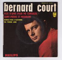 EP 45 TOURS BERNARD COURT PLUS D'AMIS POUR ME CONSOLER 437 123 PHILIPS BIEM - Discos De Vinilo