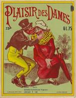 ETIQUETTE ANCIENNE CHROMOGRAPHIE PLAISIR DES DAMES PUBLICITE HUMOUR ALCOOLS LIQUEURS - Labels