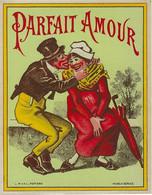 ETIQUETTE ANCIENNE CHROMOGRAPHIE PARFAIT AMOUR  PUBLICITE HUMOUR ALCOOLS LIQUEURS - Labels