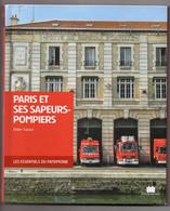 LIVRE   PARIS ET SAPEURS POMPIERS     PAR DIDIER SAPAUT - Books, Magazines, Comics
