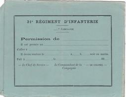 BULLETIN DE PERMISSION 31 EME  REGIMENT INFANTERIE - Documenten