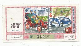 JC , Billet De Loterie Nationale,  37 E, Groupe 7, Trente-septième Tranche 1960, 26 NF, Automobile , Hier , Aujourd'ui - Lottery Tickets