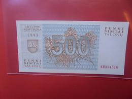 LITUANIE 500 TALONU 1993 Circuler (B.20) - Lithuania