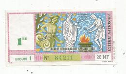 JC , Billet De Loterie Nationale, 1 ére Tranche Hebdomadaire Spéciale 1960, 26 NF,groupe 1 - Lottery Tickets