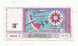 JC , Billet De Loterie Nationale,  3 E, Groupe 3 ,3 E Tranche Hebdomadaire 1960, 26 NF - Lottery Tickets