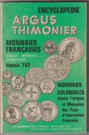 ENCYCLOPEDIE  ARGUS  THIMONIER  MONNAIES FRANCAISE - Literatur & Software