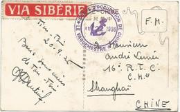 CHINA CARTE CHINE TIEN TSIN + CORPS D'OCCUPATION DE CHINE LE VAGUEMESTRE + VIA SIBERIE TO SHANGHAI - 1912-1949 République