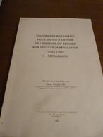 Documents Notariaux Pour Servir à L étude De L Histoire Du Réolais à La Veille De La Révolution (1780-1790) I-Testaments - Otros