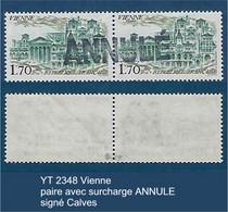 """FR Variétés YT 2348 """" Vienne """" Paire Avec Surcharge ANNULE Signé - Varieties: 1980-89 Mint/hinged"""