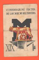 Padova Tessera Fascista Lavoratori Industria 1941 XIX° E. F. Lupa Con Romolo E Remo - Documentos Históricos