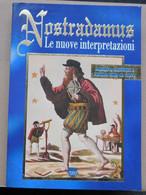 NOSTRADAMUS, Le Nuove Interpretazioni  #  Il Mosaico, 1997 # 24x17  #  303 Pagine - Libri, Riviste, Fumetti