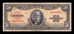 Cuba 50 Pesos Calixto García Iñiguez 1950 Pick 81a T. 023 BC F - Cuba