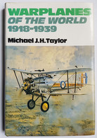 LIVRE - AVIATION - WAR PLANES OF THE WORLD 1918/1939 - M.J.H. TAYLOR - ED. IAN ALLAN - 1981 - Libros