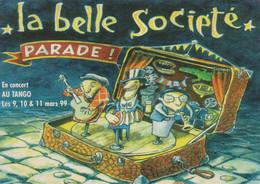 CONCERT - La Belle Société - Mars 99 - Le Tango - Carte Pub - Voir Recto/verso - Logo Acousteack - Manifestazioni