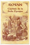 CPM   17   ROYAN   -    CAPITALE DE LA BELLE EPOQUE - Royan