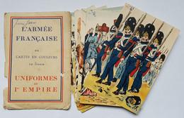 CARTES POSTALES - ARMEE FRANCAISE - 20 CARTES EN COULEURS UNIFORMES DU 1ER EMPIRE - ED. MUSEE DE L'ARMEE - Uniform