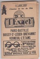 L'Exact : Ch De Fer De L'Est Paris Bastille Boissy St Léger Brévannes Verneuil (77)1929 Horaires Pub Commerciales - Europe