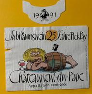 15935 -  Châteauneuf-du-Pape 1991 25 Jahre PickPay - Humour