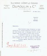Lettre 1943 ORP-LE-GRAND - DUMOULIN & Cie - SUCRERIE D'ORP-LE-GRAND - Non Classés