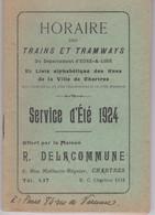 Horaire Des Trains Et Tramways  D'Eure Et Loir été 1924 + Rues De Chartres (28) Yc Petites Lignes   Pub Commerciales - Europe