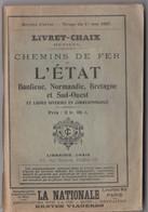 Chaix Horaire Des Trains 1927 Réseau Banlieue Normandie Bretagne Et Sud Ouest Et Petites Lignes En Correspondance Carte - Europe