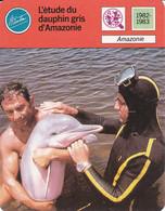 """ETUDE DU DAUPHIN GRIS D""""AMAZONIE FONDATION COUSTEAU REF 67513 - Animaux"""