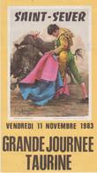 Programme Corrida, Saint Sever, Landes, Du Vendredi 11 Novembre 1983-Grande Journée Taurine - Programmi