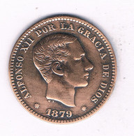 5 CENTIMOS 1879  SPANJE /7625/ - [ 1] …-1931 : Kingdom