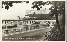 HUY - Le Fort Et Le Pont Du Chemin De Fer - Huy
