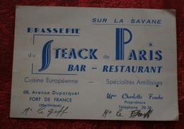 FORT DE FRANCE MARTINIQUE Carte De Visite Publicitaire ☛STEACK DE PARIS BAR RESTAURANT CUISINE EUROPÉENNE // ANTILLAISE- - Tarjetas De Visita