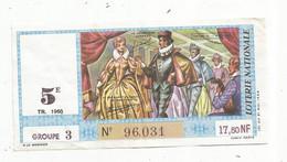 JC , Billet De Loterie Nationale,  5 E, Groupe 3, Cinquième Tranche 1960, 17,50 NF,  Henri III , Pavane - Lottery Tickets