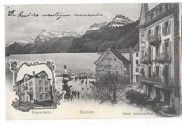 BRUNNEN (Suisse) Hotel Schweizerhof Carte à Deux Vues - SZ Schwyz