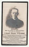 Décès Abbé Oscar Pierre Namèche 1875 Dinant  Directeur Chant Et Orgue Namur Jambes 1918 - Andachtsbilder