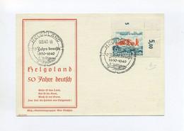 1940 3. Reich FDC Gedenkblatt / Gedenkkarte Helgoland  Mit ESST Minr 750 Eckrand - Allemagne