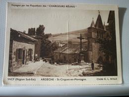 07 6238 CPA VUE N° 2 - 07 SAINT CIRGUES EN MONTAGNE - ANIMATION. CENTRE DU VILLAGE ET EGLISE (CLICHE G.L. ARLAUD) - Other Municipalities