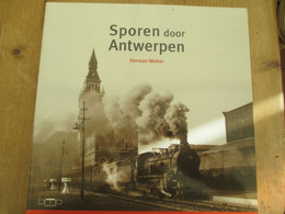Sporen Door Antwerpen Trein Station Berchem Chemin De Fer Noord Zuidverbinding Zurenborg 142 Blz Spoorwegen - History