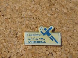 PINS HAND BALL US DUNKERQUE (59) - Pallamano