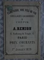 CATALOGUE TARIF CLOU VIS  OUTIL A REMION 17 FAUBOURG DU TEMPLE  PARIS 24 X 16 CM 1879 - Frankreich
