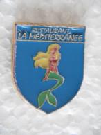 Pin's - Pin-ups SIRÈNE Femme-Poisson Beauté Légendaire - Restaurant LA MÉDITERRANÉE - Pin-ups