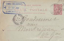 CARCASSONNE LUDOVIC DELSERIES CARTE LETTRE ANNEE 1901 A MR BONDOUMET NEGOCIAN EPICIER A MONTREJEAU - Frankreich