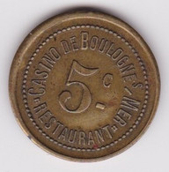 Jeton - Monnaie De Nécessité - Casino De Boulogne Sur Mer - Notgeld