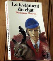 MAURIES Dominique - LE TESTAMENT DU CHAT - Sin Clasificación