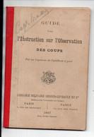 (militaria) Guide Pour L'instruction Sur L'observation Des Coups 1897 (PPP23952) - Documenten